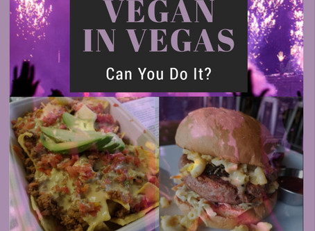 Vegan in Vegas