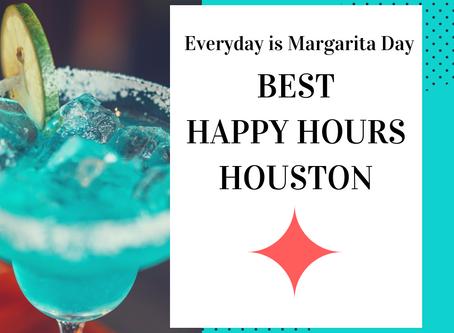 Best Happy Hours- Houston, TX