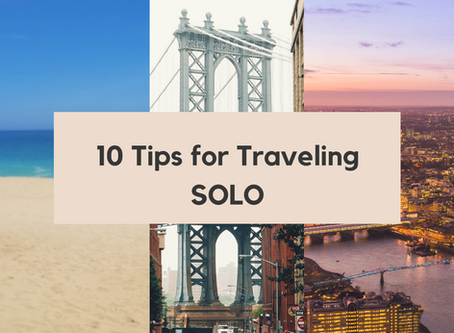 10 Tips for Traveling SOLO