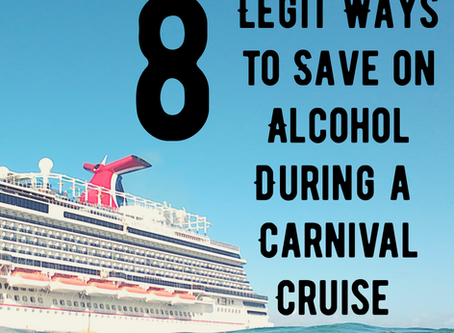 8 Legit Ways to Save on Alcohol During a Carnival Cruise