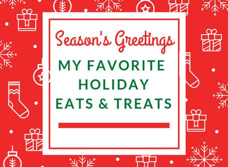My Favorite Holiday Eats & Treats