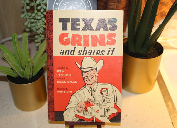 Vintage Texas Grins and Shares It by John Randolf