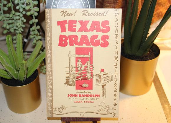 Vintage Texas Brags by John Randolph