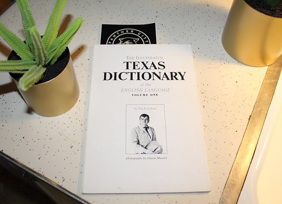 Vintage-The Illustrated Texas Dictionary of The English Language by Jim Everhart