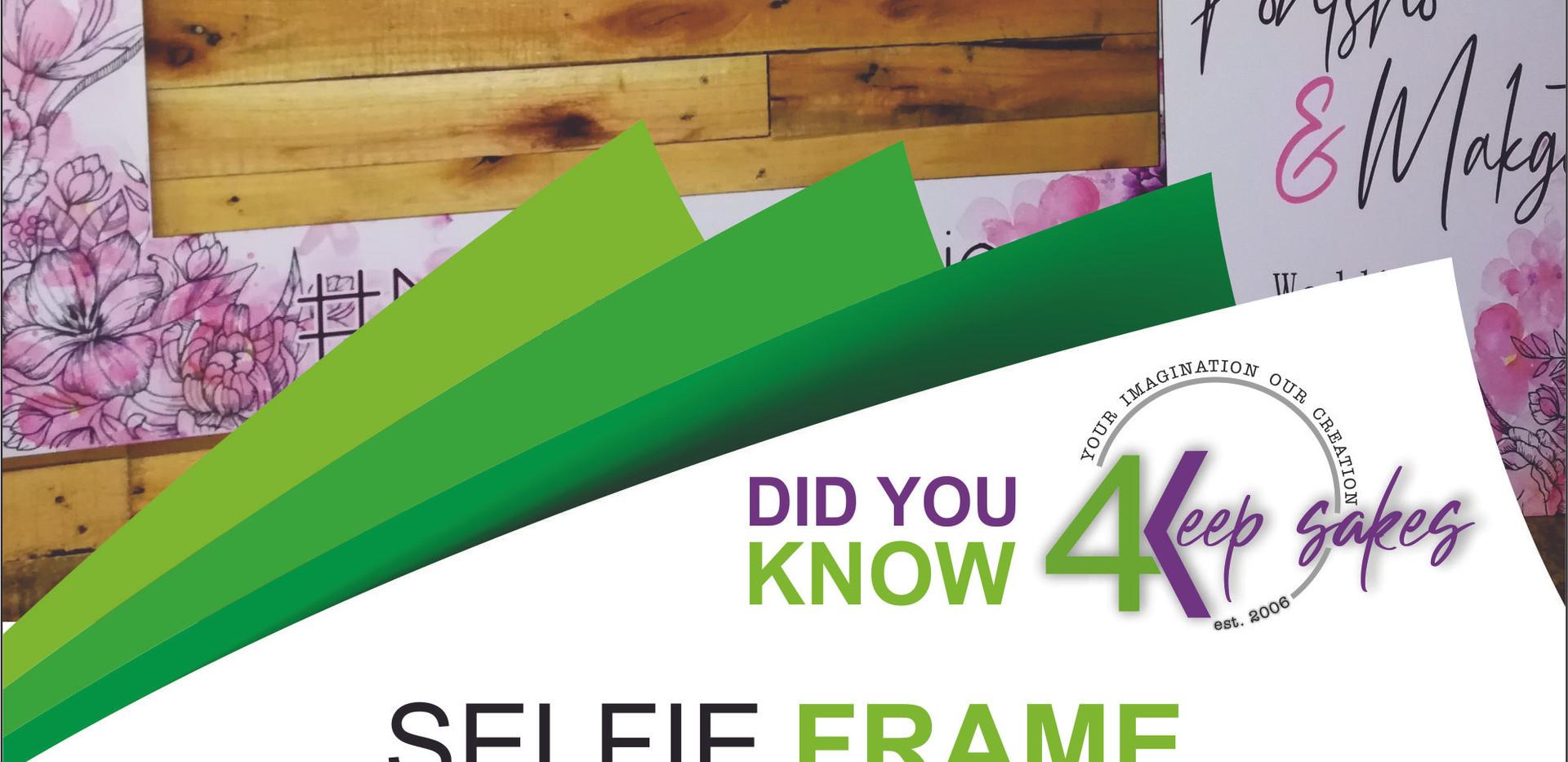 Did you know 4keepsake Slefie Frame.jpg