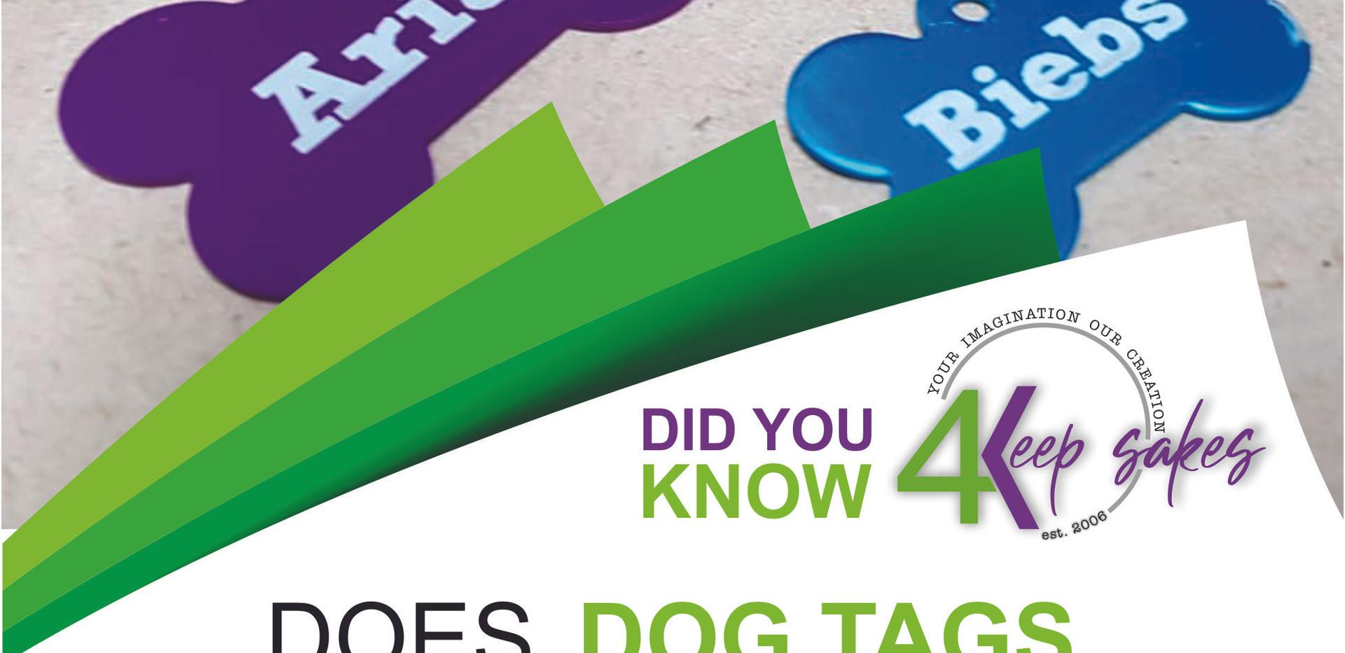 Did you know 4keepsake dog tags.jpg