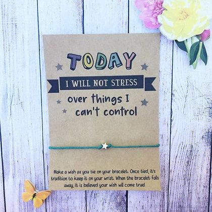 Today I Will Not Stress Wishlet