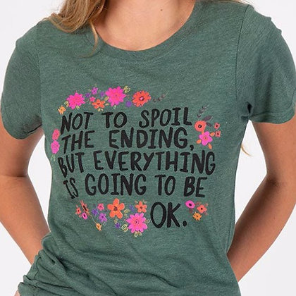 Not to spoil the ending... T-Shirt