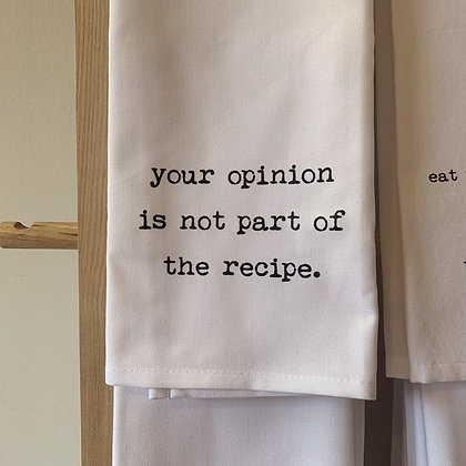 Your Opinion... Tea Towel
