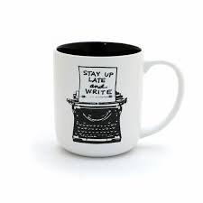 Stay Up Late and Write Mug