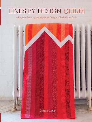 Lines by Design Quilts: 17 Projects Featuring
