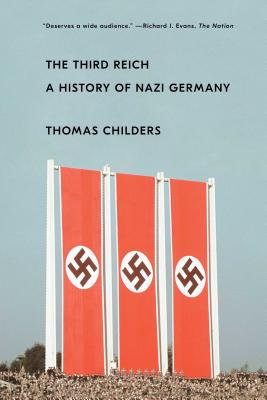 The Third Reich: A History of Nazi Germany