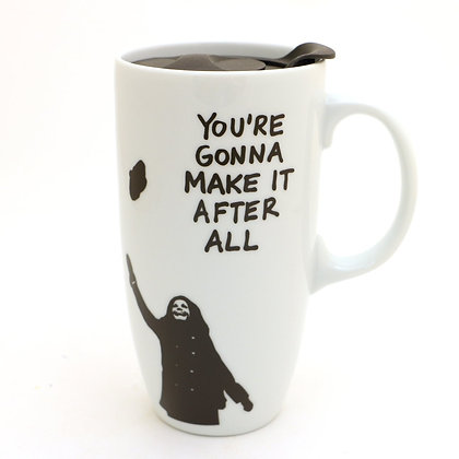 You're Gonna Make it After All Travel Mug