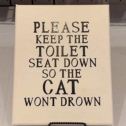 Toilet Seat Down/Cat Won't Drown