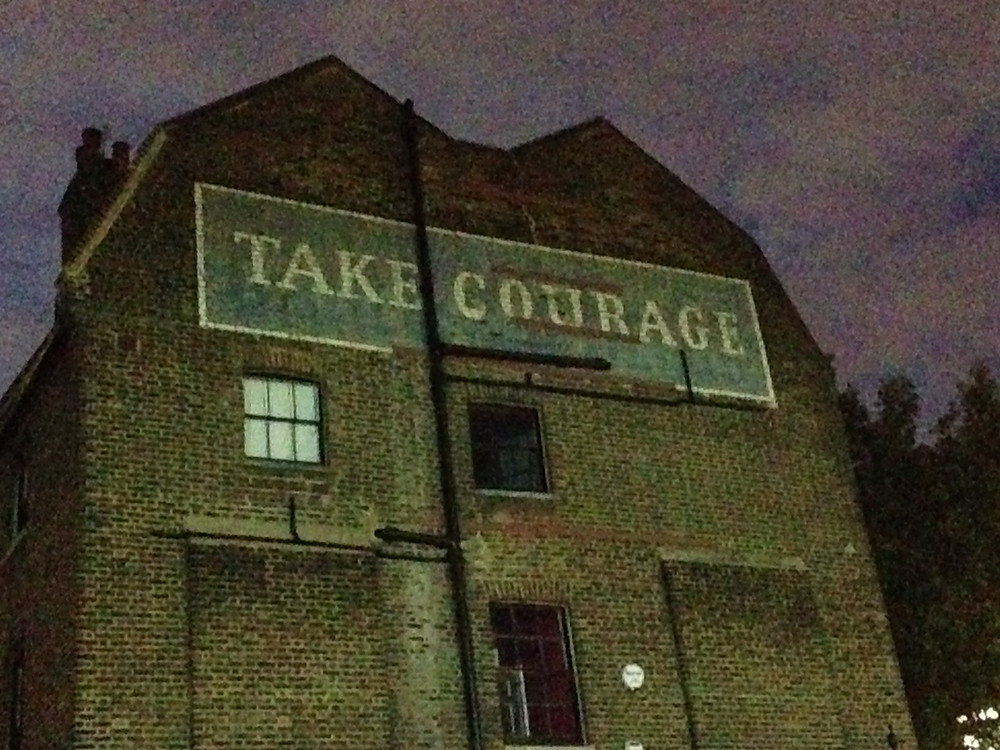 Take Courage sign, Southwark Brewery