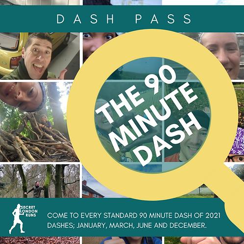 90 Minute Dash 2021 Pass