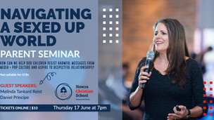 Navigating a sexed up world - Parent Seminar