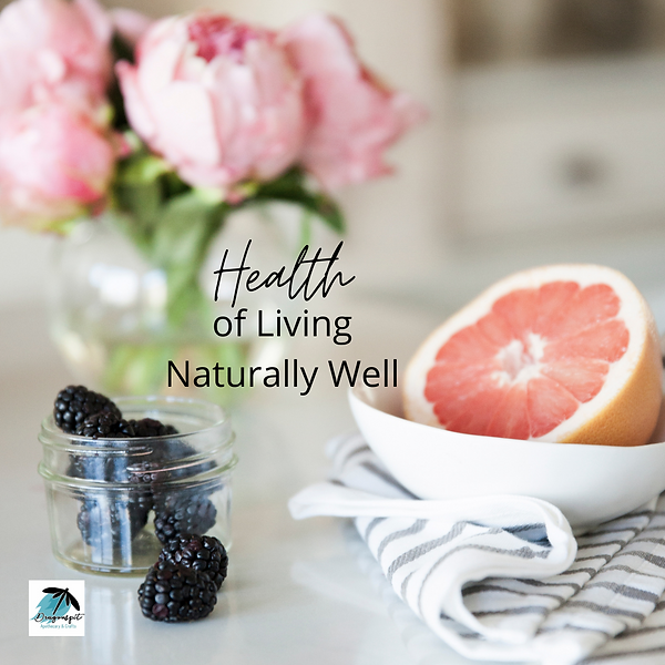 Mar 1 Health of Living Naturally Well.pn