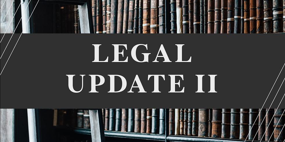 Legal Update II
