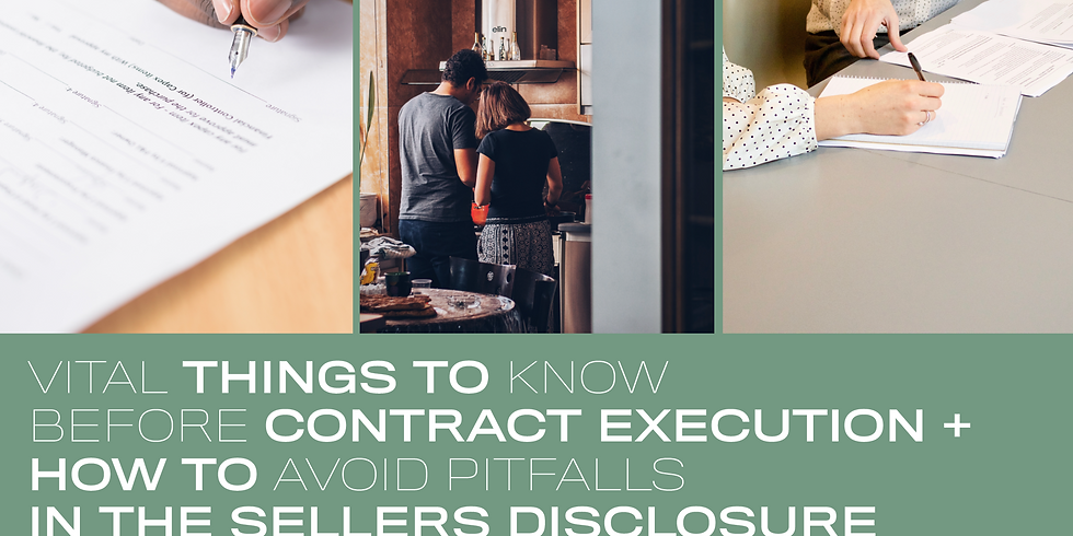 Vital Things To Know Before Contract Exectution + How To Avoid Pitfalls In The Sellers Disclosure