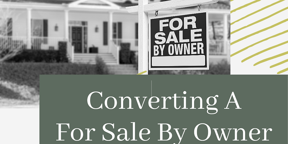 Converting FSBO To A Listing