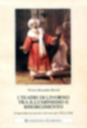 I Teatri di Livorno 1782-1848