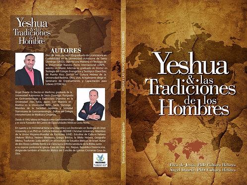 YESHUA Y LAS TRADICIONES DE LOS HOMBRES