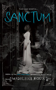 "Review of ""Sanctum"" (Asylum #2) by Madeleine Roux"