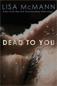 """Review of """"Dead to You"""" by Lisa McMann"""