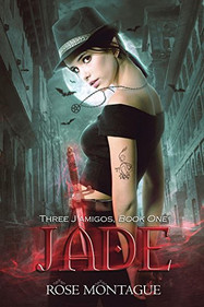 """Review of """"Jade"""" (Three J'Amigos #1) by Rose Montague"""