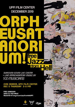 Orpheusatanorium! Free Jazz From Hell! D