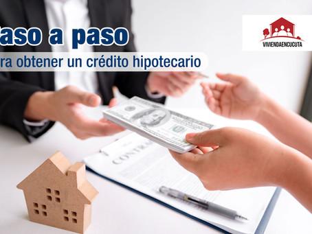 Paso a paso para obtener un crédito hipotecario