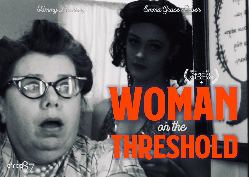 Woman on the Threshold - short film Q Fest, St. Louis