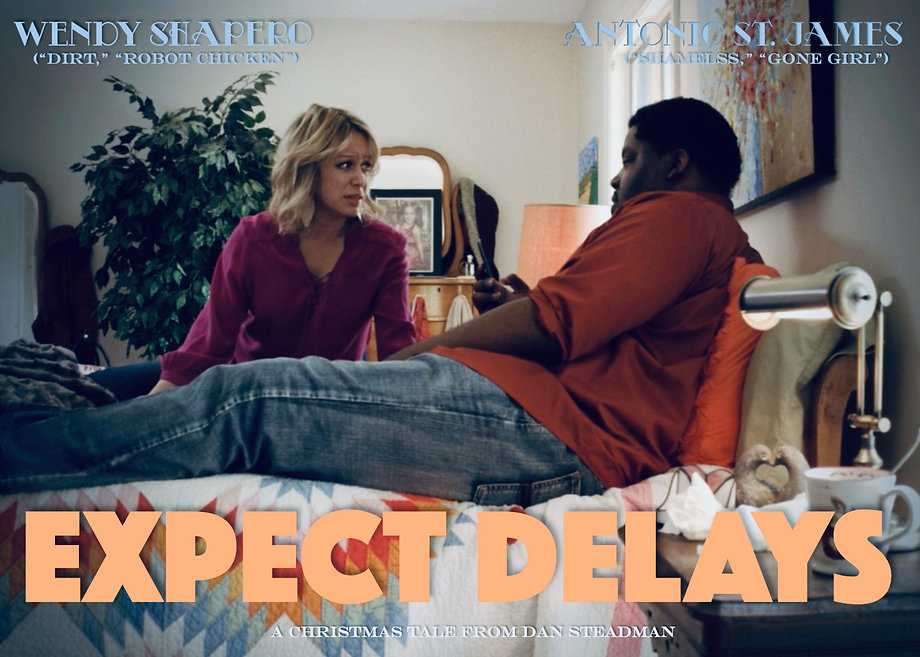 Wendy Shapero and Antonio St. James in Expect Delays. a movie from Dan Steadman and Ted Trent