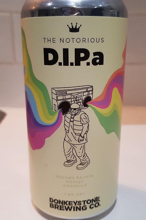 Donkeystone, The Notorious D.I.P.a