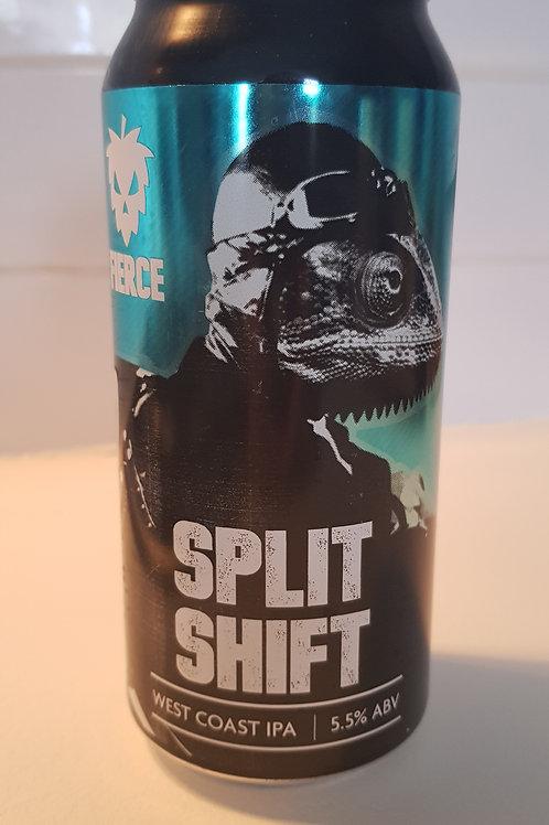 Fierce, Split Shift 5.5%.