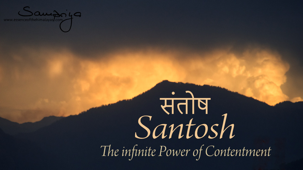Sampriya's Meditation Quotes: Santosh, the infinite Power of Contentment