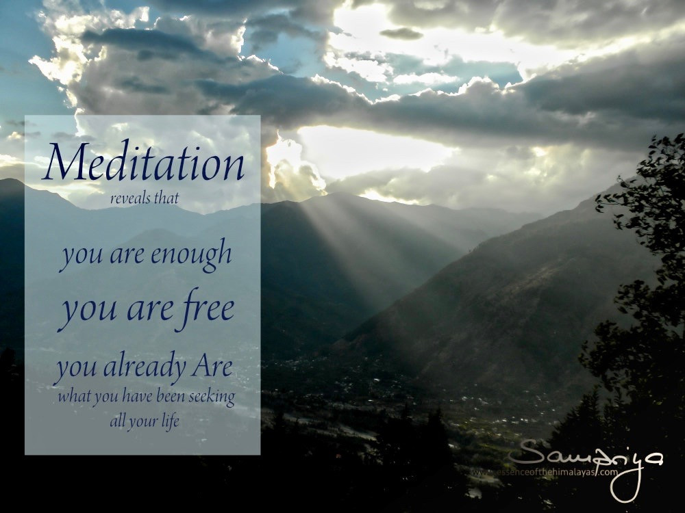 Meditation Quotes by Sampriya | Meditation Teacher and Mentor |  Essence of the Himayalas