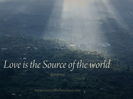 Love is the Source of the world