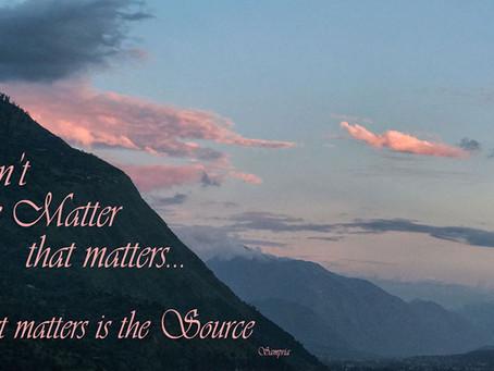 It isn't the Matter that matters...