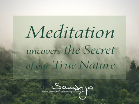 Meditation uncovers the Secret of who we really are