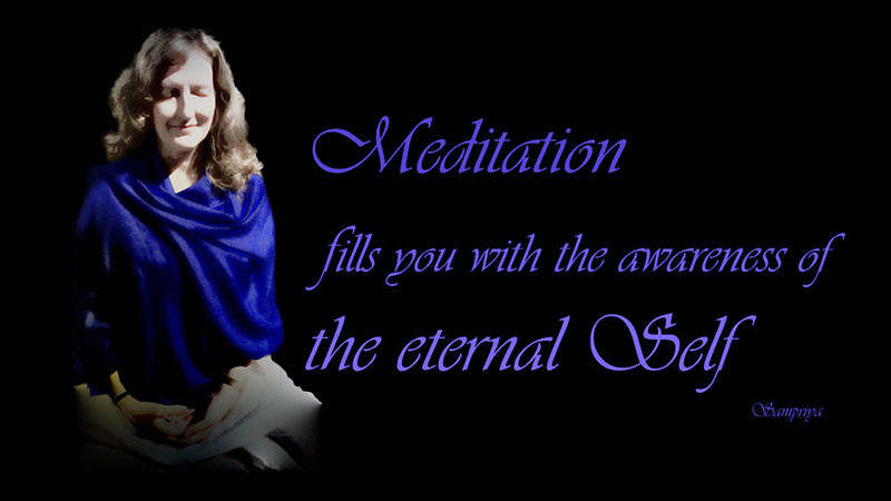 Online Meditation Teacher Training/Meditation Quote:Meditation fill you with the Awareness of the Eternal Self