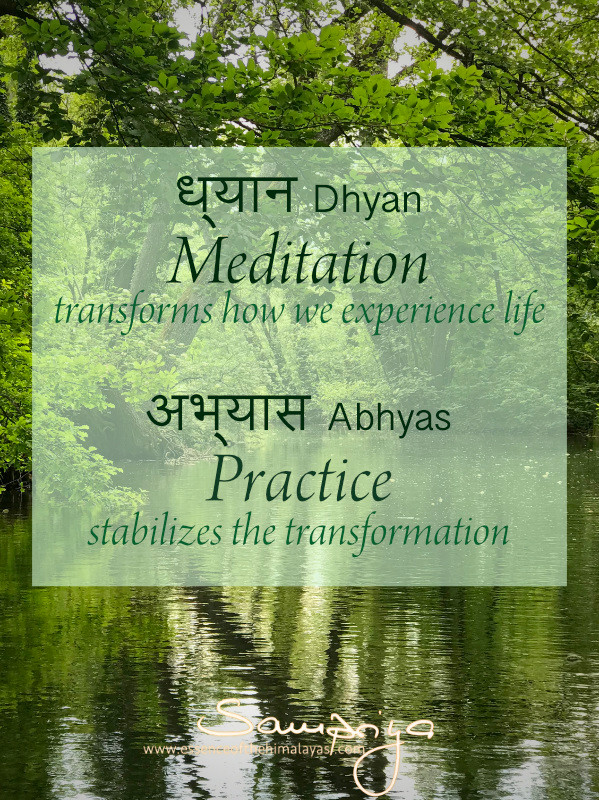 Sampriya's Meditation quotes: Meditation transforms how we experience life - Practice stabilizes the transformation