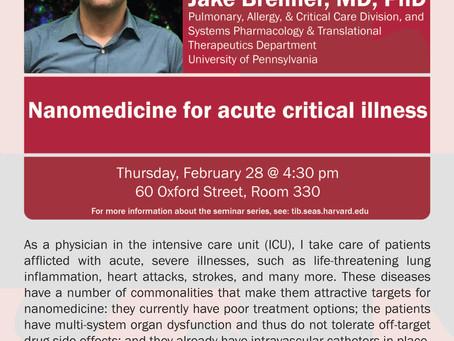 "Harvard Bioengineering talk on ""Nanomedicine for Acute Critical Illness"""