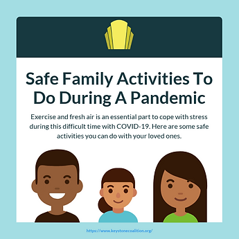 Safe Family Activities To Do During A Pa