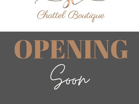 Chattel Boutique Doors Opens Soon!