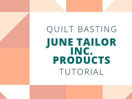 Quilt Basting Tutorial with June Tailor products