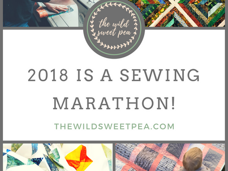 2018 is a sewing marathon: part 1