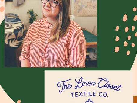 Small Scale Creatives Spotlight: Emily Prescott of The Linen Closet Textile Co.