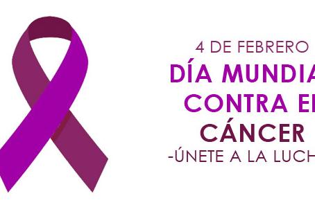 4 de Febrero, Día Mundial de la Lucha contra el Cáncer.